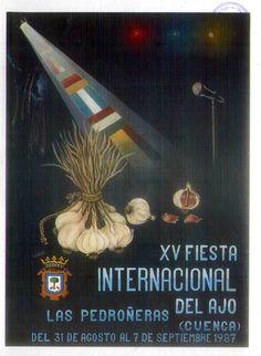 """XV Fiesta Internacional del Ajo en Las Pedroñeras (Cuenca). Del 31 de agosto al 7 de septiembre de 1987. Incluye el soneto """"El ajo"""", firmado por Heliodoro Cordente. #Fiestaspopulares #LasPedroñeras #Cuenca"""