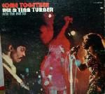 Ike & Tina - Come Together.......yes, I still want to be Tina Turner like I did when I was 5, and MAN, Ike is a good guitar player.