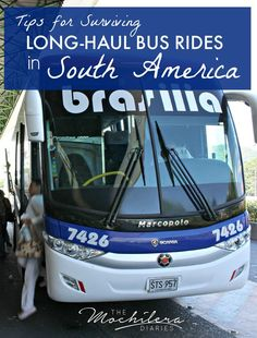 Traveling through South America overland?  Read these helpful tips on how to survive those long-haul overnight bus rides.: