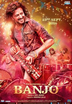 "Eros Now on Twitter: ""Music. Colors. Dhamaal. Here's the #BanjoPoster! Get ready for the teaser at 2:30 PM  @Riteishd @krishikalulla https://t.co/csyZwg5GeH"""
