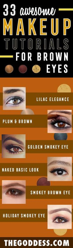 31 Makeup Tutorials for Brown Eyes - Great Step by Step Tutorials and Videos for Beginners and Ideas for Makeup for Brown Eyes -Natural Everyday Looks - Smokey Prom and Wedding Looks - Eyeshadow and Eyeliner Looks for Night #makeupideasforbrowneyes