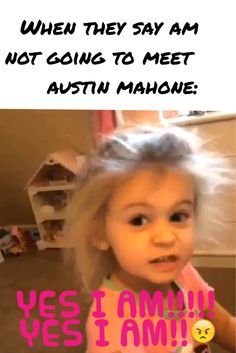 Yess i am !!!! And I have already proved them wrong i meet Austin Carter Mahone on August 10th 2014