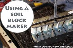 Using a Soil Block Maker for growing your own seedlings is a quick, low environmental impact method for starting your own seedlings.
