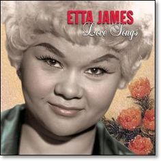 """image of etta james  love songs 