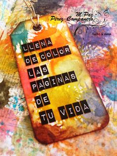 Manos y Mente: Tutorial 5: Alegres borrones en tu art journal