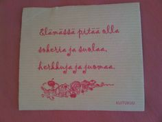 Finnish saying about having a sweet life on a dish sponge!