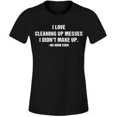 Create the perfect shirt for your mom this Mother's day that truly says what she thinks. Funny Mothers Day Gifts, Funny Shirts, Mom, Sayings, My Love, Create, Funny Tee Shirts, Lyrics, Mothers