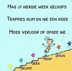Goeie Nag, Goeie More, Afrikaans Quotes, Inspirational Qoutes, Day Wishes, New Week, Word Of God, Meant To Be, Encouragement