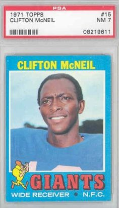 1971 Topps Football 15 Clifton McNeil Giants PSA 7 Near-Mint by Topps. $7.50. This vintage card featuring Clifton McNeil is # 15 from the 1971 Topps Football set