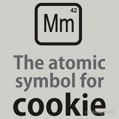 """cookies...  ALSO the atomic symbol for """"fashnik""""....(10 geek points if you get it)"""