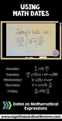 Ideas for using the date to encourage more math thinking. Looks like it would be for late middle schoolers but the concept could be used with any grade level. Math Teacher, Teaching Math, Teaching Themes, Mathematical Expression, Math Classroom Decorations, Classroom Ideas, Sixth Grade Math, Middle School Classroom, High School Maths