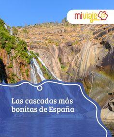 Las cascadas más bonitas de España  #España es un país de #atractivosnaturales muy diversos. Entre todos ellos merece la pena destacar sus mágicas, hermosas y, a veces, sorprendentes #cascadas. #Tops