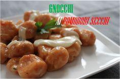 Q.B. - Quanto Basta.: Gnocchi Rossi - Ovvero gnocchi ai pomodori secchi