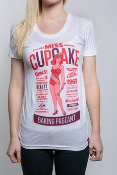Johnny Cupcakes- I just feel like I NEED this. #jcmisscupcake