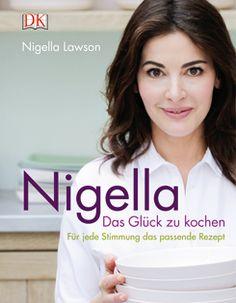 Kochbuch von Nigella Lawson: Das Glück zu kochen