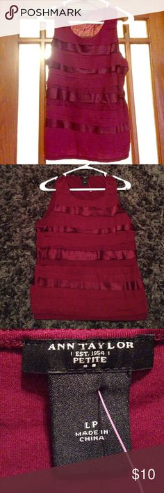 Ann Taylor beautiful maroon dressy tank! Size LP petite Ann Taylor tank can be worn under a blazer for work or with some dress heels on a night out. Beautiful fabric, cotton with Satin layers. Only worn once. Smoke free home. Ann Taylor Tops Camisoles