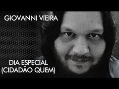Giovanni Vieira - Dia Especial (Cidadão quem Cover)