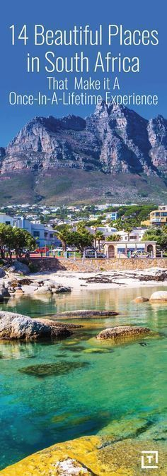14 BEAUTIFUL PLACES THAT MAKE SOUTH AFRICA A ONCE-IN-A-LIFETIME TRIP #AfricaTravelAdventure