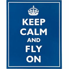 """Keep Calm and Fly On Wood Sign Words to Fly By When flying any aircraft one trait every pilot must have is the ability to stay calm, this Sign reminds those who fly to just fly on! Made of compressed wood this Sign adds warmth and charm to any room. Measures about 13.5""""h x 11""""w."""