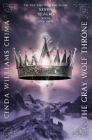 The Gray Wolf Throne by Cinda Willaims Chima