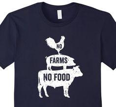 Click the shirt to purchase. No FARMS No FOOD t-shirt best farming shirt…