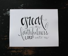 Great is Thy Faithfulness HandLettered Print by HeyNormalDayShop, $17.50