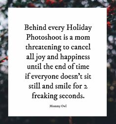 Mom Quotes, Family Quotes, Funny Quotes, Funny Memes, Life Quotes, Christmas Quotes, Family Christmas, Coastal Christmas, Funny Christmas