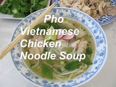 How To Make An Easy Pho/ Vietnamese Chicken Noodle Soup/ Recipe#129 - YouTube