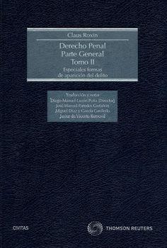 Derecho penal : parte general. Tomo II, Especiales formas de aparición del delito / Claus Roxin. Thomson Reuters-Civitas, 2014