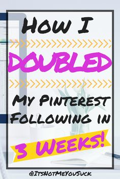 How I DOUBLED My Pinterest Following in THREE Weeks!