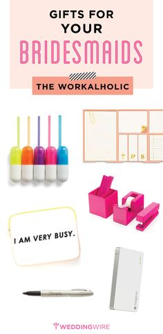 Fun office finds for the workaholic bridesmaids! We love these gift ideas.