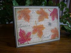 Autumn Leaves for Polly by stampin'nana - Cards and Paper Crafts at Splitcoaststampers
