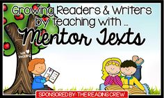 Curious Firsties: Growing Readers and Writers by Teaching with Mentor Texts