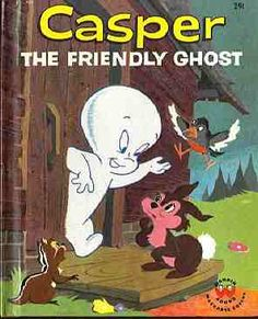 Casper the Friendly Ghost - The ghost of a little boy who didn't want to scare anybody as seen on the animated cartoons CASPER THE FRIENDLY GHOST/SYN/1953, THE NEW CASPER CARTOON SHOW/ABC/1963-67; CASPER AND THE ANGELS/NBC/1979, with Caper paired with a hairy ghost called Harry Scary and two police women