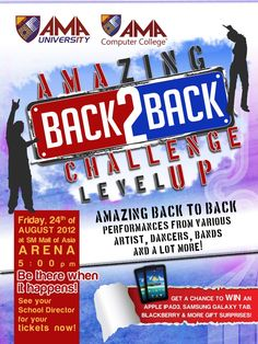 TODAY is the AMAzing BACK2BACK CHALLENGE! Get your tickets from your school directors now. Gates open at 2PM. See you at SM MOA The Arena! Event will be from 5 to 9PM. Hosted by: Robi Domingo & Regine Tolentino Guest Performers: Tom Rodriguez, Angeline Quinto, Kian Cipriano with Calalily, Happy Feet, Markkie Stroem, Bryan Termulo, Jhong Hilario, Gforce, Jopay of Sexbomb, Gladys Reyes, Mocha Girls, Miss World Philippines, Cong. Lani Mercado (Guest of Honor) Great raffle prizes await lucky…