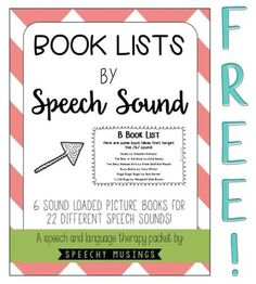 A 25-page freebie of picture books sorted by speech sounds. Includes a parent handout! Great for speech therapy carryover for articulation skills. By Speechy Musings.