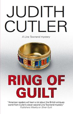 Ring of Guilt by Judith Cutler  Antiques dealer Lina Townend – bright, sharp, and pretty – is making a name for herself as a restorer, with a national reputation for honesty. So when she spots a dead body in a field, she calls the police – only for it to promptly vanish. And it seems that her luck has entirely deserted her when she's accused of stealing two Anglo-Saxon rings, and no one seems to believe she's innocent. So when her love life looks up,... #cozy #femalesleuth #crime