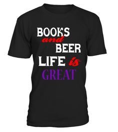 "# BOOKS and BEER LIFE IS A GREAT T- Shirts .  Special Offer, not available in shops      Comes in a variety of styles and colours      Buy yours now before it is too late!      Secured payment via Visa / Mastercard / Amex / PayPal      How to place an order            Choose the model from the drop-down menu      Click on ""Buy it now""      Choose the size and the quantity      Add your delivery address and bank details      And that's it!      Tags: Do you love to read and you already know…"