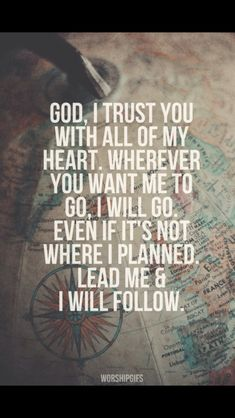 I am in his hands. No matter where he leads I will go and know that it is going to be great.