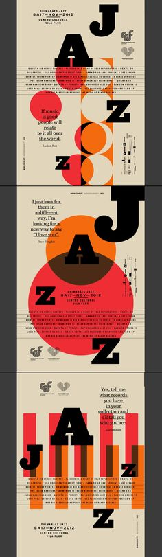 Poster series for the 2012 Guimarães jazz Edition.  http://www.behance.net/gallery/GUIMARAES-JAZZ-2012/6308923