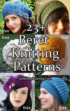 Beret Knitting Patterns. Most patterns are free. Many easy patterns for hats including slouchy hats.