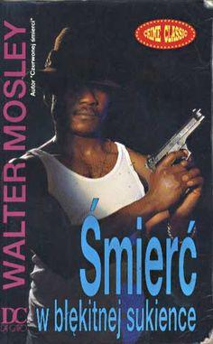 Śmierć w błękitnej sukience, Walter Mosley, Da Capo, 1992, http://www.antykwariat.nepo.pl/smierc-w-blekitnej-sukience-walter-mosley-p-1392.html