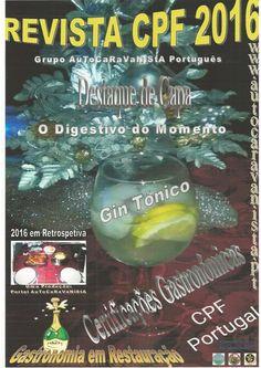 revista_cpf_portugal_2016 A gastronomia Tradicional certificada pela CPF Portugal da Confraria da Panela de Ferro do Grupo AuToCaRaVaNiStA Português www.autocaravanista.pt