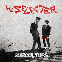 The Selecter Subculture on LP Legendary two-tone artist The Selecter release their new studio LP, Subculture, stateside in October 2015 on DMF via Red Eye. The record debuted at #5 in the UK Top 40 In