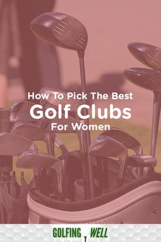 Choose the best golf club by informing yourself on what you need to know about golf clubs and which ones are best suited for women both beginners and intermediate. Golf Clubs For Sale, Best Golf Clubs, Golf Chipping, Woods Golf, Club Face, Golf Club Sets, Golf Instruction, Golf Putting, Golf Tips For Beginners