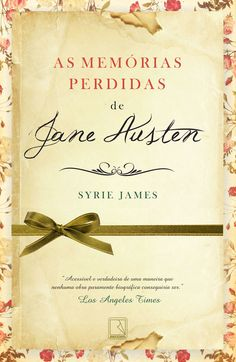 As Memórias Perdidas de Jane Austen – The Lost Memoirs of Jane Austen - Syrie James