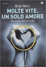 Molte vite, un solo amore - Recensione libro