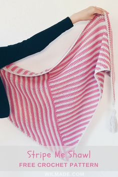 Stripe Me Shawl - Free crochet pattern on wilmade.com. Including a video tutorial to make this triangle crochet shawl. Made with Lion Brand Feels Like #Butta yarn. #lionbrand #crochet #shawl #triangle #pattern #stripes