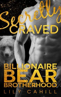 Secretly Craved (Billionaire Bear Brotherhood Book One) by Lily Cahill. Steamy Paranormal Romance. Free! http://www.ebooksoda.com/ebook-deals/secretly-craved-billionaire-bear-brotherhood-book-one-by-lily-cahill