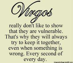 This couldn't be more true! Capricorn Daily, Virgo Love, Virgo And Aquarius, Virgo Zodiac, Zodiac Facts, Scorpio Daily, Taurus Taurus, Virgo Personality Traits
